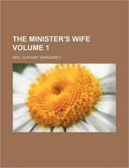 The Minister's Wife Volume 1
