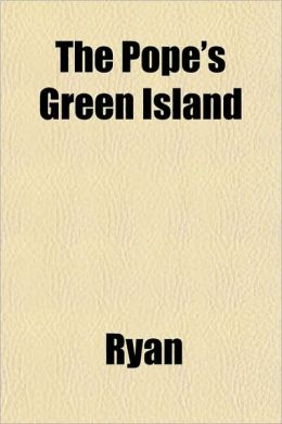 The Pope's Green Island
