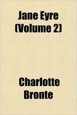 Jane Eyre (Volume 2)