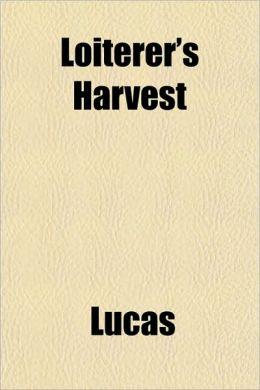 Loiterer's Harvest