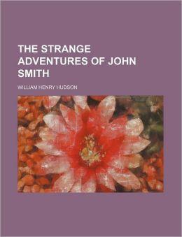 The Strange Adventures of John Smith