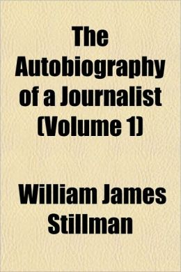 The Autobiography Of A Journalist (Volume 1)