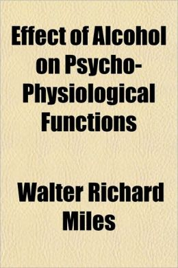 Effect of Alcohol on Psycho-Physiological Functions