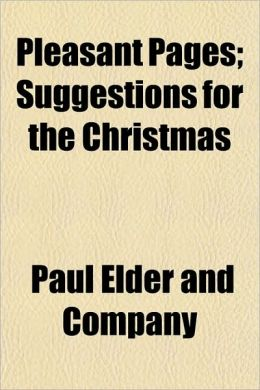 Pleasant Pages; Suggestions for the Christmas