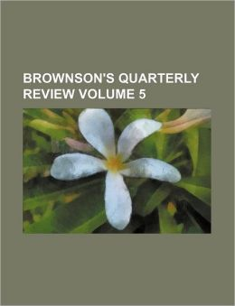Brownson's Quarterly Review Volume 5