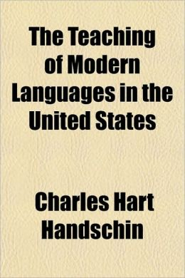 The Teaching of Modern Languages in the United States