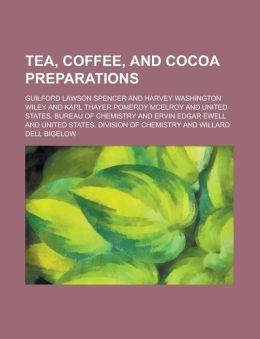 Tea, Coffee, and Cocoa Preparations