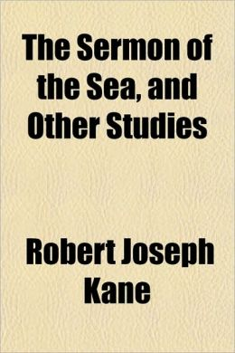 The Sermon of the Sea, and Other Studies