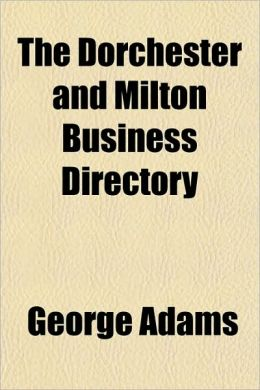 The Dorchester and Milton Business Directory