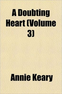 A Doubting Heart (Volume 3)