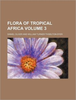 Flora of Tropical Africa Volume 3
