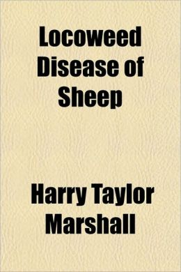 Locoweed Disease of Sheep