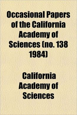 Occasional Papers of the California Academy of Sciences (No. 138 1984)