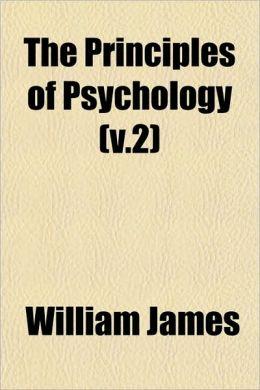 The Principles of Psychology (V.2)