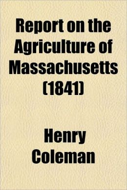 Report on the Agriculture of Massachusetts (1841)