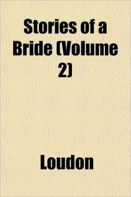 Stories of a Bride (Volume 2)