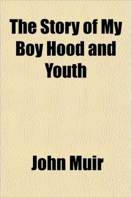 The Story of My Boy Hood and Youth