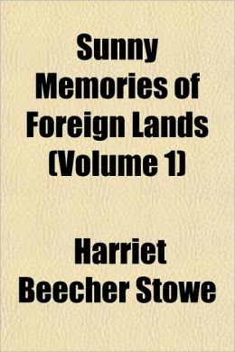 Sunny Memories Of Foreign Lands (Volume 1)
