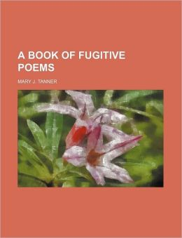 A Book of Fugitive Poems