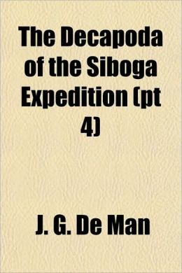 The Decapoda of the Siboga Expedition (PT 4)