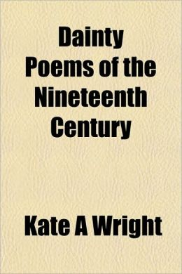 Dainty Poems Of The Nineteenth Century