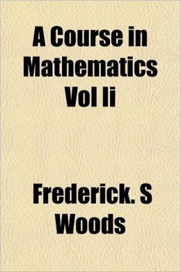 A Course in Mathematics Vol II