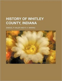 History of Whitley County, Indiana