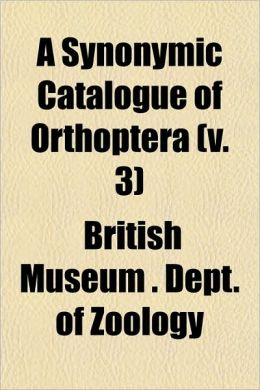 A Synonymic Catalogue of Orthoptera (V. 3)