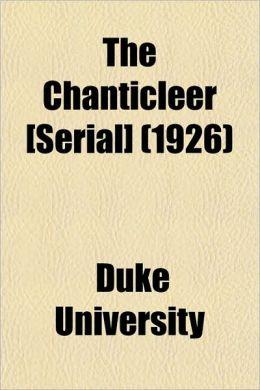 The Chanticleer [Serial] (1926)