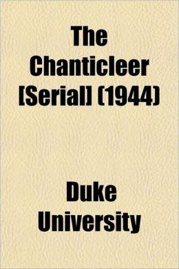 The Chanticleer [Serial] (1944)