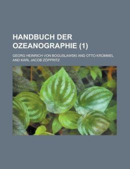 Handbuch Der Ozeanographie (1 )