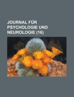 Journal Fur Psychologie Und Neurologie (16)