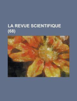 La Revue Scientifique (68 )