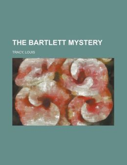The Bartlett Mystery