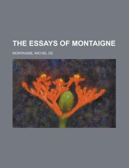 The Essays of Montaigne Volume 17