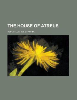 The House of Atreus