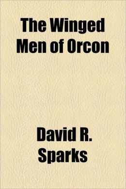 The Winged Men of Orcon