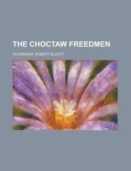 The Choctaw Freedmen