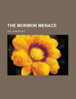 The Mormon Menace