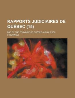 Rapports judiciaires de Qu bec (15)