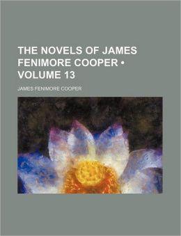 The Novels of James Fenimore Cooper (Volume 13)