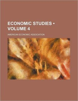 Economic Studies (Volume 4)