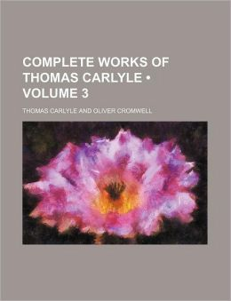 Complete Works of Thomas Carlyle (Volume 3)