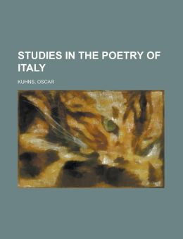 Studies in the Poetry of Italy