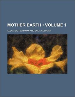 Mother Earth (Volume 1)