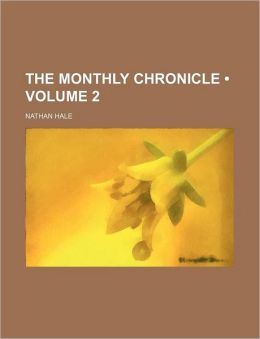 The Monthly Chronicle (Volume 2)