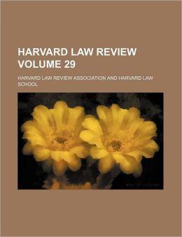 Harvard Law Review Volume 29