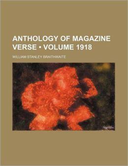 Anthology Of Magazine Verse (1918)