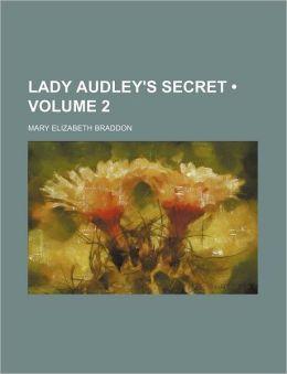Lady Audley's Secret (Volume 2)