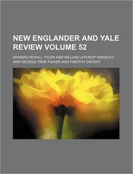 New Englander and Yale Review Volume 52